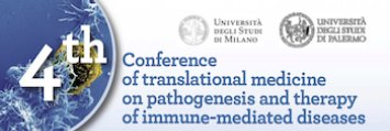 La Scuola Politecnica Ospita : 4th Conference on translational medicine on pathogenesis and therapy of immune-mediated diseases